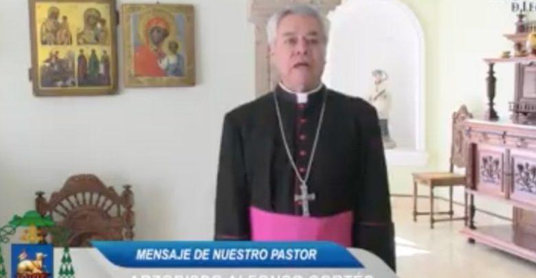 Mensaje del Arzobispo, Alfonso Cortés Contreras